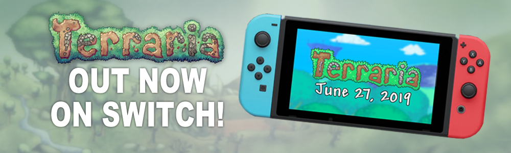 Switch - Terraria Launches Today on Nintendo Switch