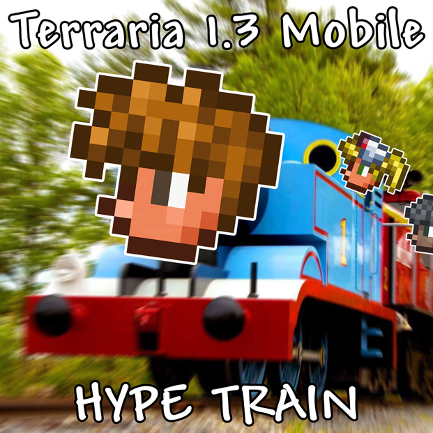 terraria_mobile_1.3_hype_train.png